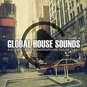 Global House Sounds, Vol. 18 by Various Artists