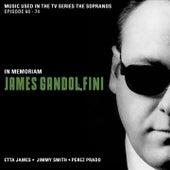 Music used in the TV Series The Sopranos - In Memoriam James Gandolfini (Episode 60 - 74) von Various Artists