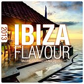 Ibiza Flavour 2013 - Balearic Flavoured Lounge Grooves by Various Artists
