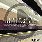 A Journey Into Progressive House, Vol. 10 by Various Artists