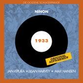 Play & Download Ninon (Original Aufnahmen 1932) by Various Artists | Napster