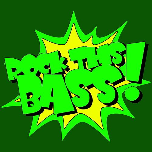 Play & Download Rock This Bass by Various Artists | Napster