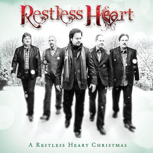 Play & Download A Restless Heart Christmas by Restless Heart | Napster