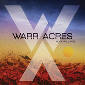 Play & Download Hope Will Rise by Warr Acres | Napster