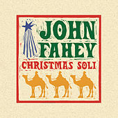 Christmas Guitar Soli With John Fahey by John Fahey