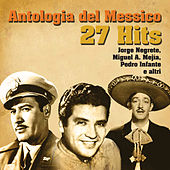 Play & Download Antologia Del Messico by Various Artists | Napster