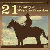 21 Country & Western - Klassiker by Various Artists