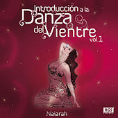 Play & Download Introducción a la Danza del Vientre Vol. 1 by Various Artists | Napster
