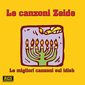 Play & Download Le Canzoni Zeide by Various Artists | Napster