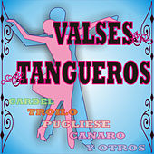 Valses Tangueros by Various Artists