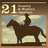 21 Country & Western Classique by Various Artists