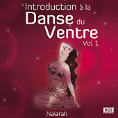 Play & Download Introduction á la Danse du Ventre Vol. 1 by Various Artists | Napster