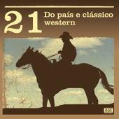 21 Do País E Clássico Western by Various Artists