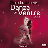Play & Download Introduzione alla danza del ventre Vol. 1 by Various Artists | Napster