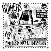 Play & Download Motorcycle Lazarus and the Masters of Fire and Love by The Ruiners (1) | Napster