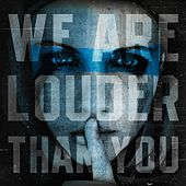 Play & Download We Are Louder Than You by Various Artists | Napster