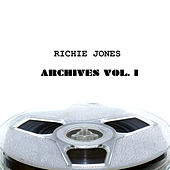 Play & Download Richie Jones Archives, Vol. 1 by Various Artists | Napster