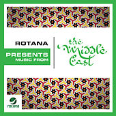 Rotana Presents: Music From The Middle East by Various Artists