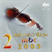 Play & Download MBC 2 Hafla by Various Artists | Napster