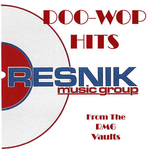Doo-Wop Hits From The RMG Vaults by Various Artists