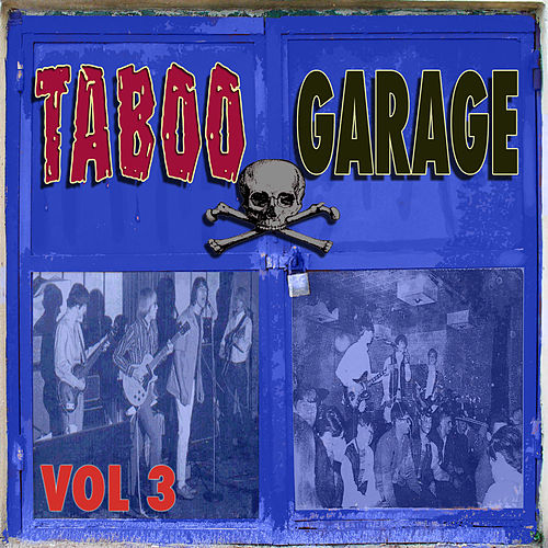 Play & Download Taboo Garage, Vol. 3 by Various Artists | Napster