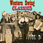 Play & Download Western Swing Classics, Vol. 2 by Various Artists | Napster