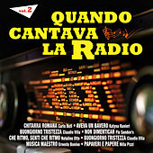 Quando cantava la radio - Vol. 2 by Various Artists