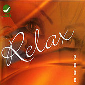Play & Download Relax 2006 by Various Artists | Napster