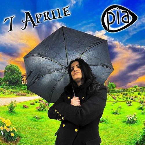 Play & Download 7 Aprile by Pia | Napster