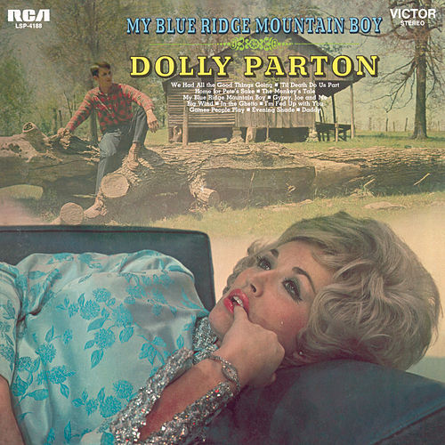 Play & Download My Blue Ridge Mountain Boy by Dolly Parton | Napster