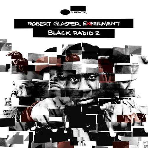 Play & Download Black Radio 2 by Robert Glasper | Napster