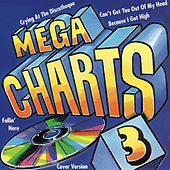 Play & Download Mega Charts 3 by Various Artists | Napster