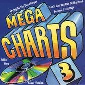 Mega Charts 3 by Various Artists