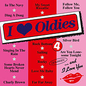 Play & Download I Love Oldies 4 by Various Artists | Napster