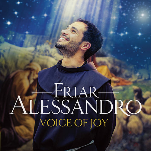 Play & Download Voice Of Joy by Friar Alessandro | Napster