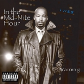 Play & Download In The Mid-Nite Hour by Warren G | Napster