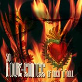 50 Lovesongs of Rock'n'Roll by Various Artists