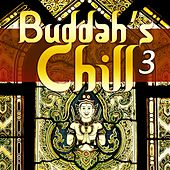 Buddah's Chill, Vol. 3 (Buddha Asian Bar Lounge) by Various Artists