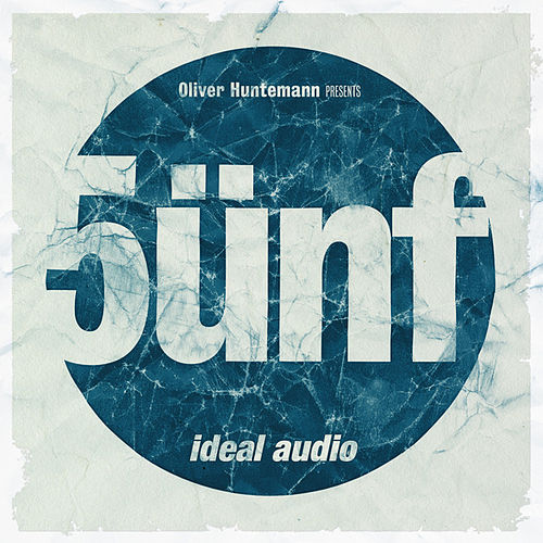 Play & Download Oliver Huntemann Presents 5ünf - Five Years Ideal Audio by Various Artists | Napster