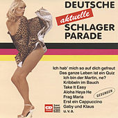 Play & Download Deutsche aktuelle Schlagerparade by Various Artists | Napster