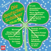 Play & Download Die deutschen Schlager Folge 9 by Various Artists | Napster