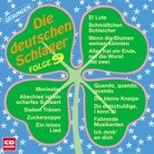 Die deutschen Schlager Folge 9 by Various Artists