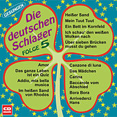 Play & Download Die deutschen Schlager Folge 5 by Various Artists | Napster