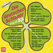 Die deutschen Schlager Folge 13 by Various Artists