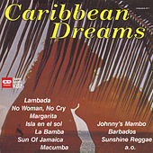 Caribbean Dreams by Various Artists