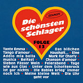 Play & Download Die schönsten Schlager Folge 13 by Various Artists | Napster