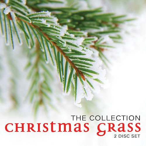 Christmas Grass - The Collection by Various Artists