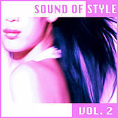 Play & Download Sound of Style (S.O.S.) Vol. 2 by Various Artists | Napster