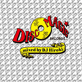 Play & Download Discomagic mixed by DJ Hiroki by Various Artists | Napster