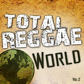 Total Reggae World, Vol. 2 by Various Artists
